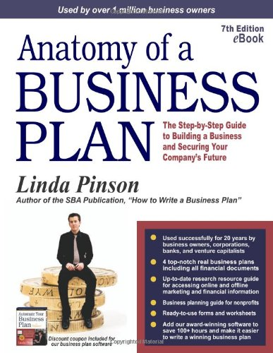 9780944205372: Anatomy of a Business Plan: The Step-by-Step Guide to Building a Business and Securing Your Company's Future (Anatomy of a Business Plan: A ... Smart, Building the Business, & Securin)