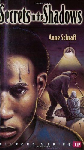 Secrets in the Shadows (Bluford High Series: Schraff, Anne E.