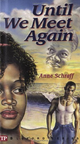 Until We Meet Again (Bluford High Series: Schraff, Anne E.