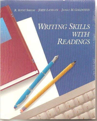 Writing Skills With Readings: R. Kent Smith,