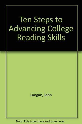 Ten Steps to Advancing College Reading Skills: Langan, John, Jenkins,