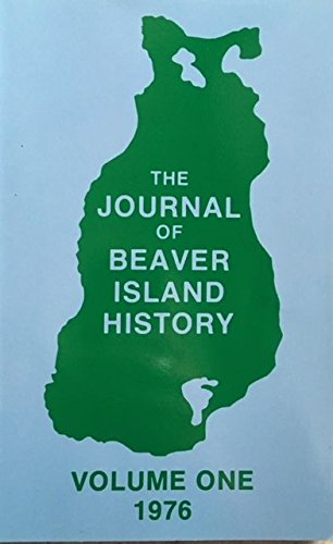 The Journal of Beaver Island History Volume