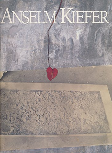 9780944219003: Anselm Kiefer [Paperback] by Anselm Kiefer