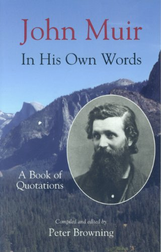 9780944220023: John Muir in His Own Words: A Book of Quotations