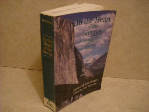 9780944220047: In the Heart of the Sierras: Yo Semite Valley and the Big Tree Groves