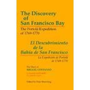 The Discovery of San Francisco Bay: The: Costanso, Miguel.