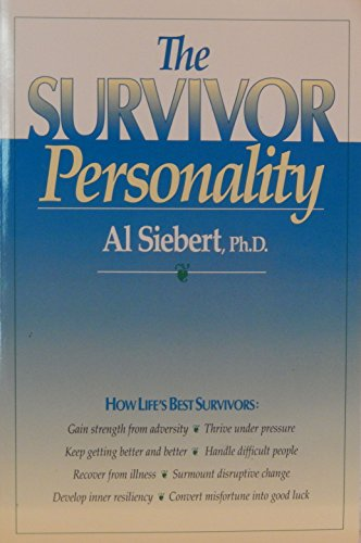 9780944227060: The Survivor Personality