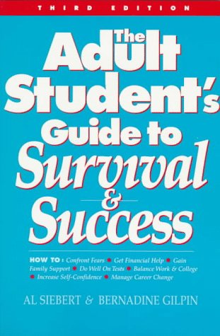 9780944227121: The Adult Student's Guide to Survival & Success