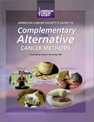 9780944235249: American Cancer Society's Guide to Complementary and Alternative Cancer Methods