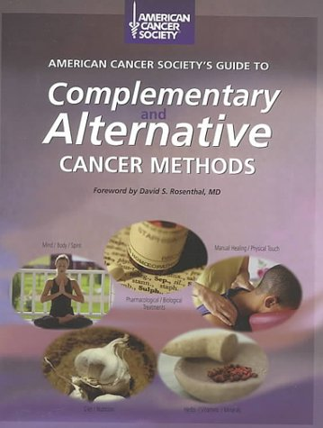 9780944235294: American Cancer Society's Guide to Complementary and Alternative Cancer Methods