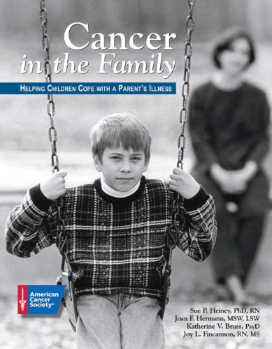 Cancer in Our Family: Helping Children Cope: Sue Heiney,Joan Hermann,Katherine