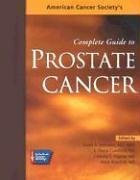 9780944235546: American Cancer Society's Complete Guide to Prostate Cancer