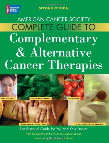 9780944235713: American Cancer Society Complete Guide to Complementary & Alternative Cancer Therapies