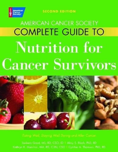 9780944235782: American Cancer Society Complete Guide to Nutrition for Cancer Patients