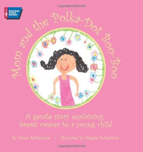 Mom and the Polka-Dot Boo-Boo: A Gentle: Eileen Sutherland