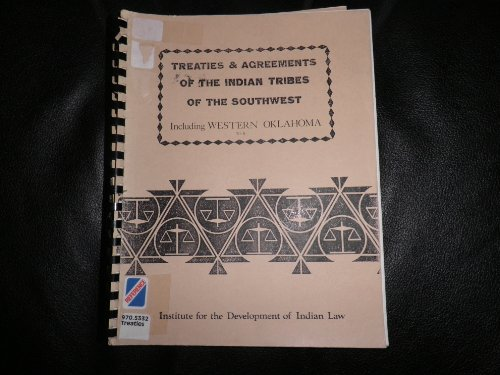 9780944253151: Treaties and Agreements of the Indian Tribes of the Southwest