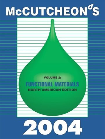 2004 McCutcheon's Functional Materials, North American Edition: MC Publishing Co.