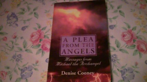 9780944256749: A Plea from the Angels: Messages from Michael the Archangel