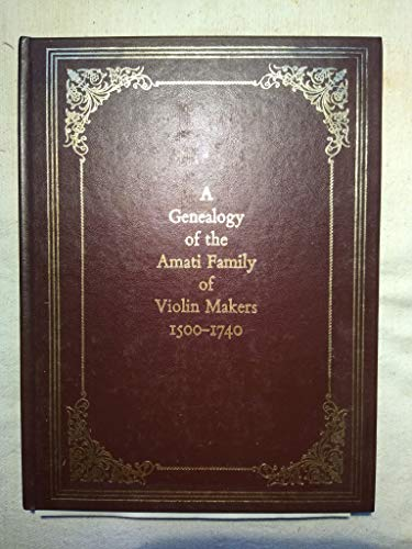 9780944266052: A Genealogy of the Amati Family of Violin Makers (English and Italian Edition)