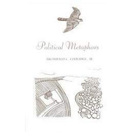 POLITICAL METAPHORS: Coolidge,Jr. Archibald C.
