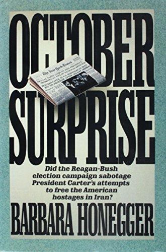 9780944276464: October Surprise
