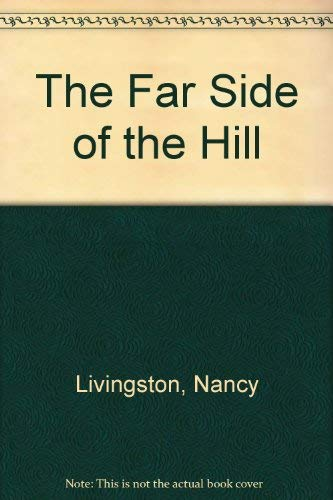 9780944276716: The Far Side of the Hill