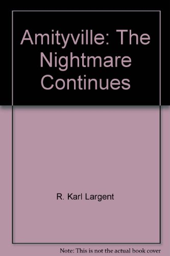 9780944276884: Amityville: The Nightmare Continues