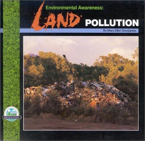 Environmental Awareness: Land Pollution: Mary Ellen Snodgrass, Jody James, Janet Wolanin, Vista III...