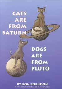 9780944287200: Cats Are from Saturn, Dogs Are from Pluto