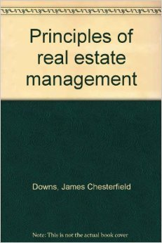 Principles of Real Estate Management: Anthony Downs