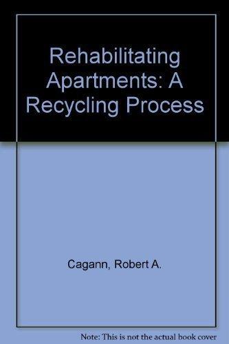 9780944298909: Rehabilitating Apartments: A Recycling Process