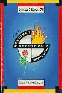 9780944298978: The Resident Retention Revolution