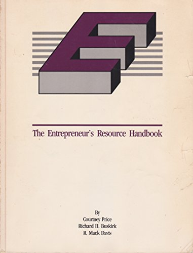 The entrepreneur's resource handbook: Price, Courtney H