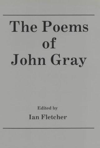 9780944318003: The Poems of John Gray (1880-1920 British Authors Series)