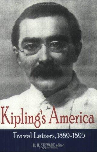 9780944318171: Kipling's America: Travel Letters, 1889-1895 (1880-1920 British Authors Series)