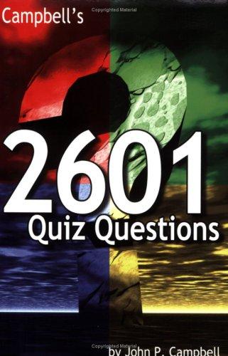 Campbell's 2601 Quiz Questions: John Campbell