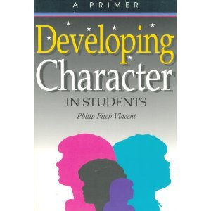 9780944337202: Developing Character in Students