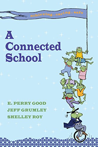 9780944337455: A Connected School