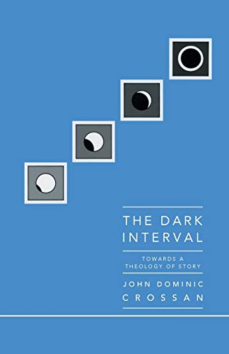 9780944344064: The Dark Interval: Towards a Theology of Story