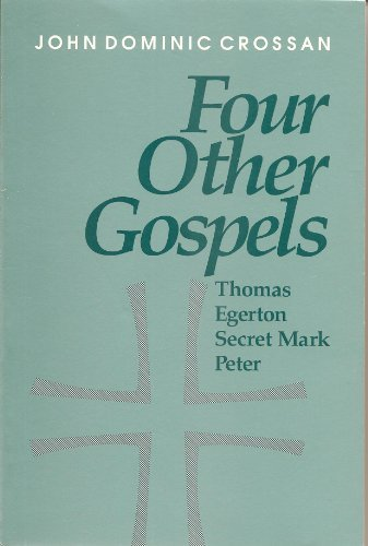 9780944344248: Four Other Gospels: Shadows on the Contours of Canon