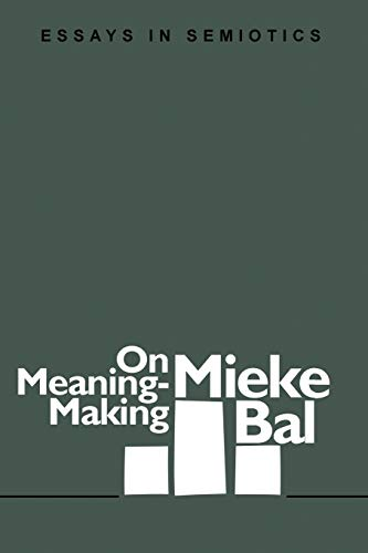 9780944344392: On Meaning-Making: Essays in Semiotics (Literary Facets)