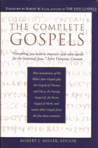 9780944344453: The Complete Gospels : Annotated Scholars Version (Revised & expanded)