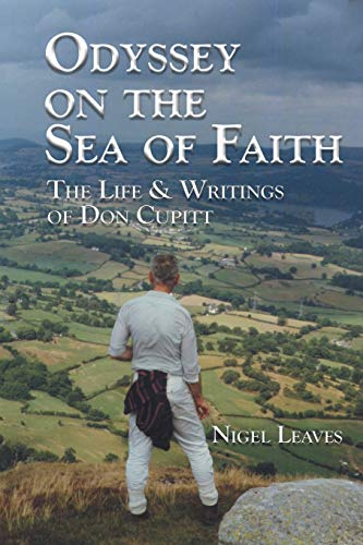 9780944344620: Odyssey on the Sea of Faith: The Life & Writings of Don Cupitt