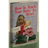 9780944349472: How to Teach Your Baby to Read: The Gentle Revolution
