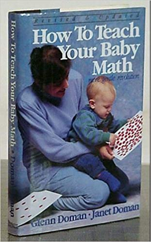 9780944349526: How to Teach Your Baby Math