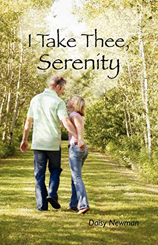 9780944350096: I Take Thee, Serenity