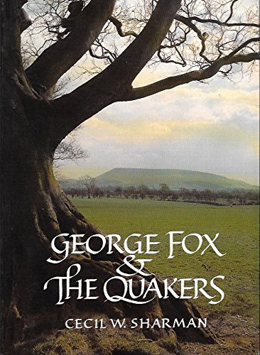 9780944350140: George Fox and the Quakers
