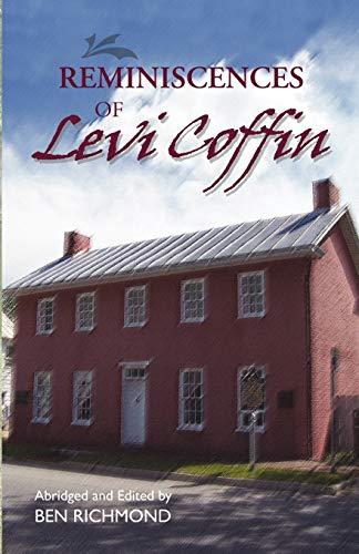 Reminiscences of Levi Coffin: Levi Coffin