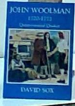 9780944350430: John Woolman: Quintessential Quaker, 1720-1772