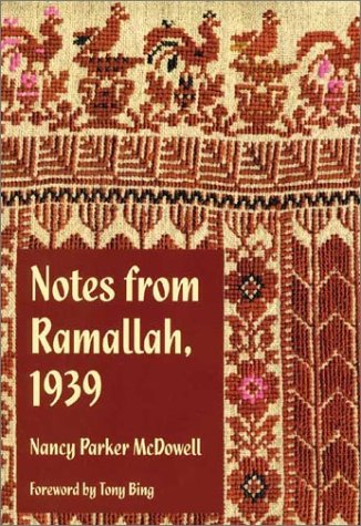 9780944350591: Notes from Ramallah, 1939